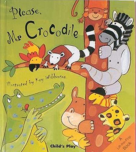 Please, Mr Crocodile... By Kay Widdowson
