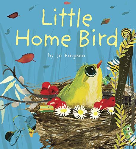 Little Home Bird By Jo Empson
