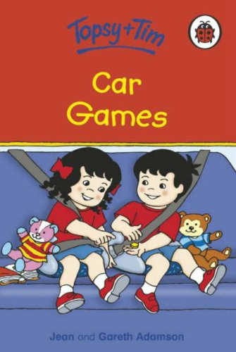 Topsy and Tim: Car Games By Jean Adamson