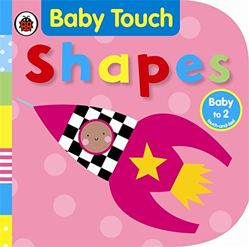 Baby Touch: Shapes By Ladybird