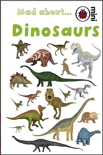 Mad About Dinosaurs By Ladybird