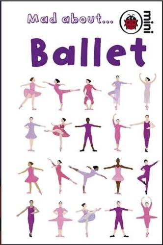 Mad About Ballet By Ladybird