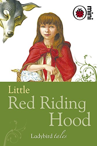 Little Red Riding Hood: Ladybird Tales by Unknown Author