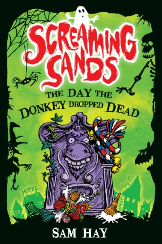 The Day the Donkey Dropped Dead By Sam Hay
