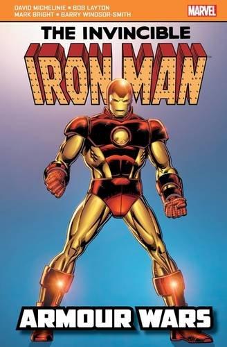 Iron Man: Armour Wars By David Michelinie