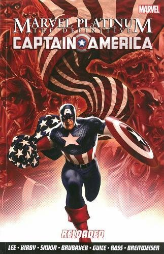 Marvel Platinum: The Definitive Captain America Reloaded By John BYRNE