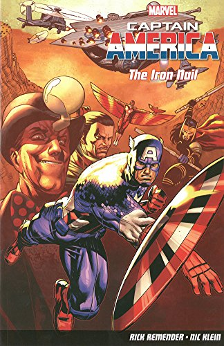 Captain America Vol. 4: The Iron Nail By Rick Remender