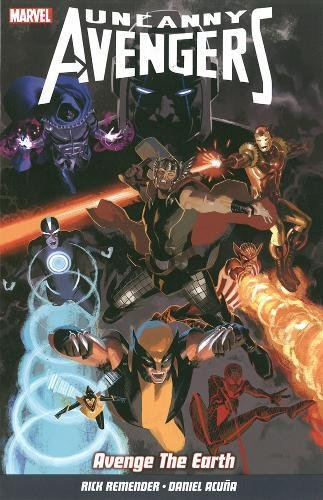 Uncanny Avengers Vol. 4 By Rick Remender