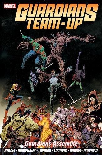 Guardians Team-up Vol.1: Guardians Assemble By Brian Michael Bendis