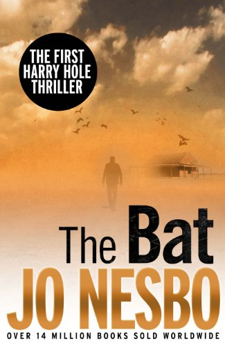The Bat: The First Harry Hole Case by Jo Nesbo