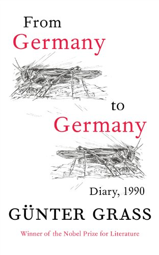 From Germany to Germany: Diary 1990 by Gunter Grass