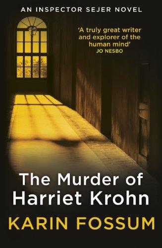 The Murder of Harriet Krohn (Inspector Sejer) By Karin Fossum