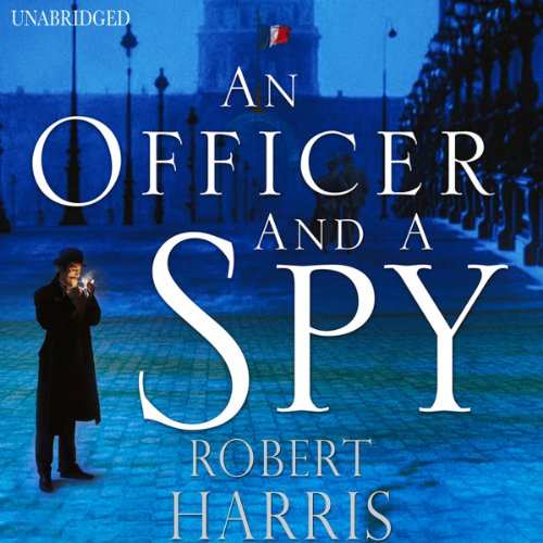 An Officer and a Spy by Robert Harris