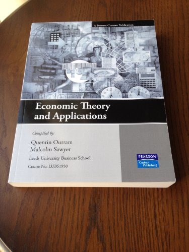 Economic Theory and Applications By Outram Quentin