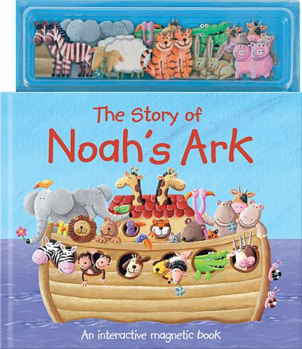 The Story of Noah's Ark By Erin Ranson