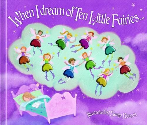When I Dream of Ten Little Fairies By A.R. Gibbs