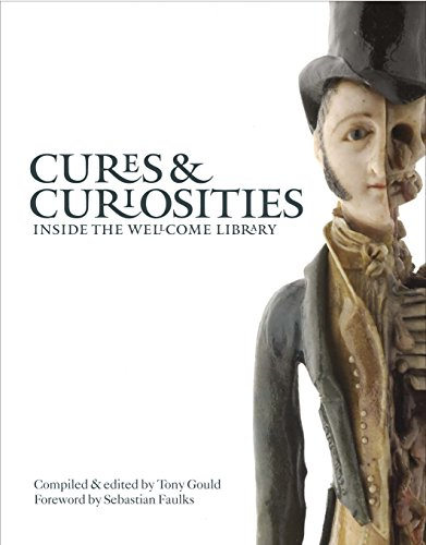 Cures & Curiosities By Antony Gould