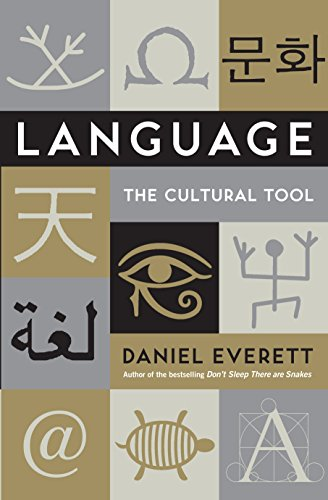 Language By Daniel Everett (Dean of Arts and Sciences at Bentley University)