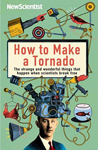 How to Make a Tornado By New Scientist