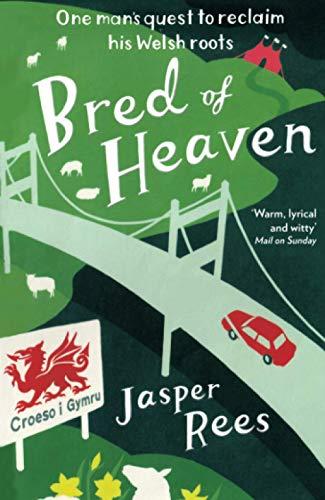 Bred of Heaven By Jasper Rees