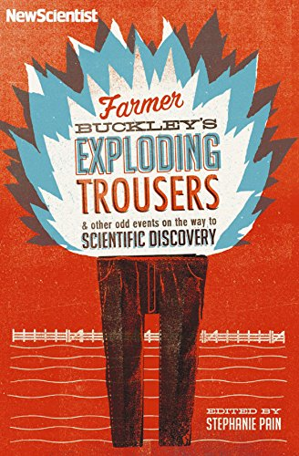 Farmer Buckley's Exploding Trousers By New Scientist