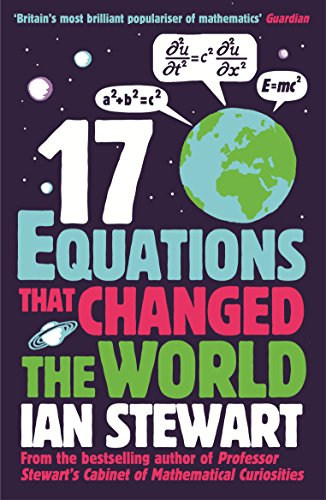 Seventeen Equations that Changed the World Edited by John Davey