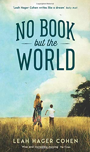 No Book But the World By Leah Cohen