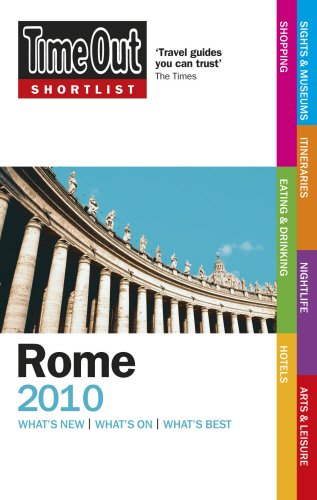 """""""Time Out"""" Shortlist Rome 2010 By Time Out Guides Ltd."""