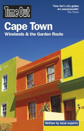Time Out Cape Town 3rd edition: Winelands & the Garden Route By Time Out Guides Ltd.