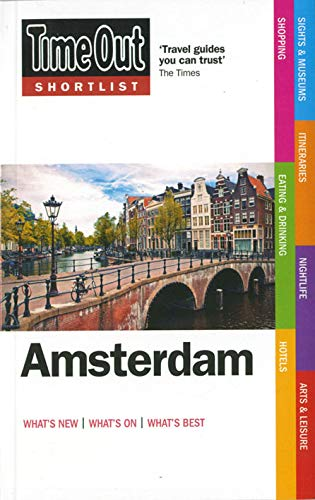 Time Out Amsterdam Shortlist (Time Out Shortlist Amsterdam) By Time Out Guides Ltd.
