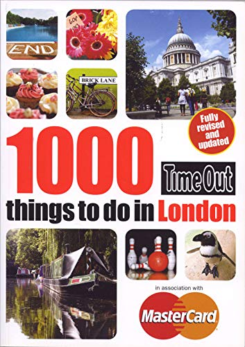 Time Out 1000 Things to Do in London by Time Out Guides Ltd.