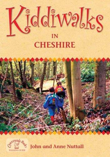 Kiddiwalks in Cheshire (Family Walks) By John Nuttall