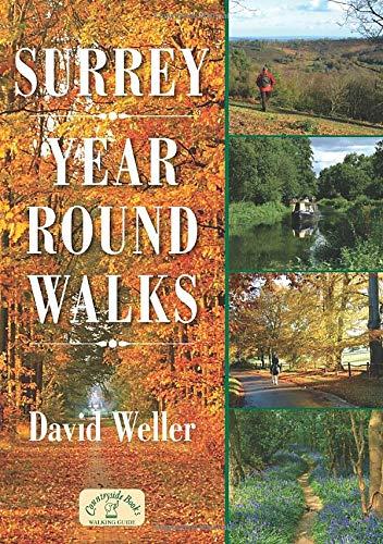 Surrey - Year Round Walks By David Weller