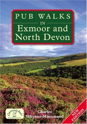Pub Walks in Exmoor and North Devon By Charles Whynne-Hammond
