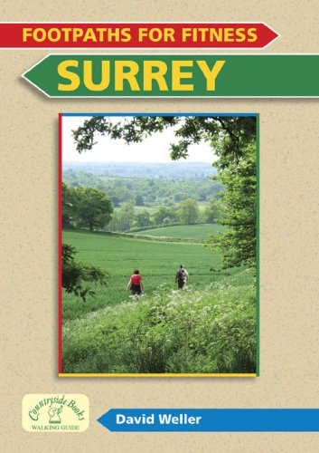 Footpaths for Fitness: Surrey by David Weller