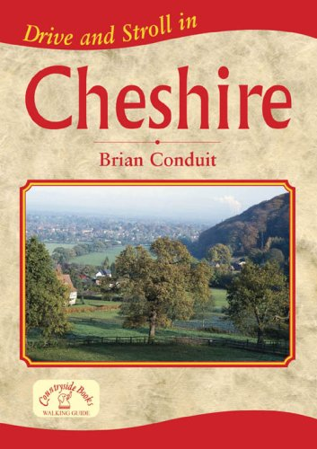 Drive and Stroll in Cheshire By Brian Conduit