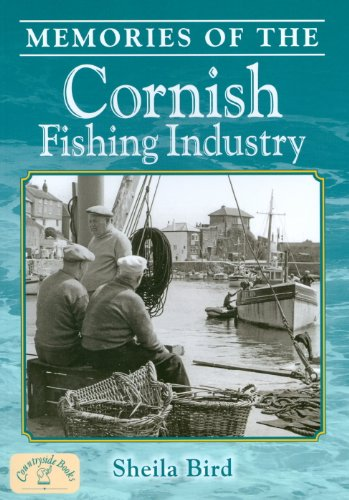 Memories of the Cornish Fishing Industry By Sheila Bird