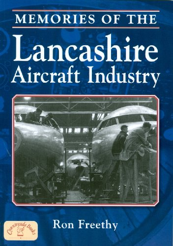 Memories of the Lancashire Aircraft Industry by Ron Freethy