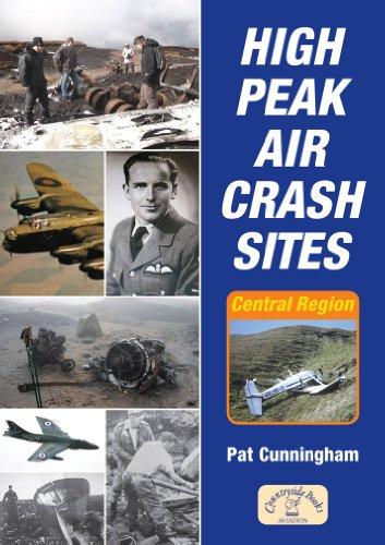 High Peak Aircrash Sites By Pat Cunningham