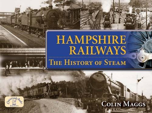 Hampshire Railways By Colin G. Maggs