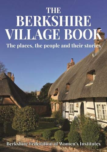 The Berkshire Village Book By Berkshire Federation of Women's Institutes