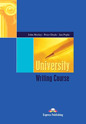 University Writing Course By John Morley