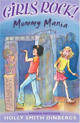 Mummy Mania By Holly Smith Dinbergs