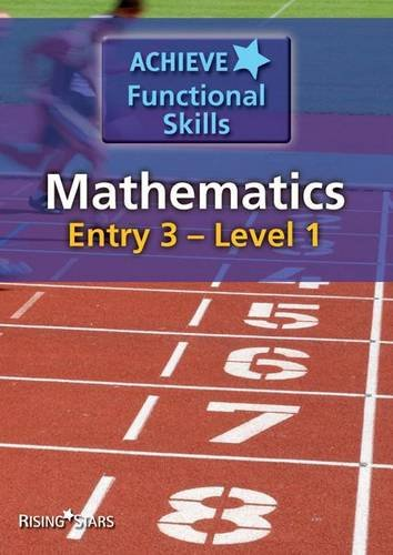 Achieve Functional Skills Mathematics Entry 3 - Level 1 By Various
