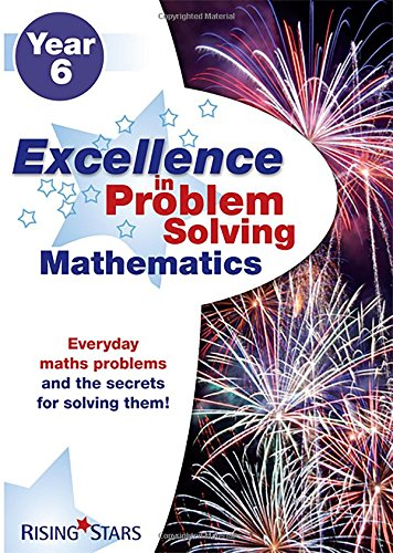 Excellence in Problem Solving in Mathematics Year 6 By various