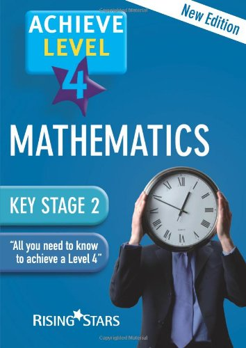 Achieve Level 4 Mathematics Revision Book: Level 4 by