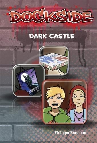 Dockside: Dark Castle (Stage 3 Book 7) By Philippa Bateman