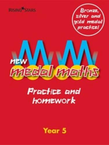 New Medal Maths Practice and Homework Year 5 By Various