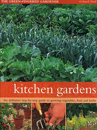 Kitchen Gardens By Richard Bird