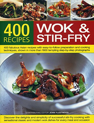 Best-Ever Book of Wok and Stir-Fry Cooking by Jenni Fleetwood
